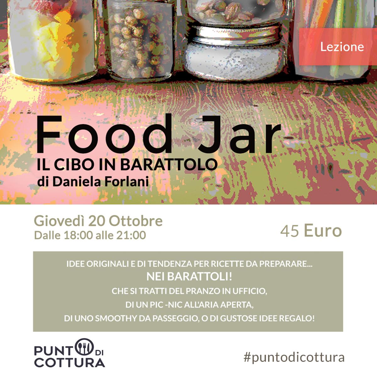 Food jar, il cibo in barattolo