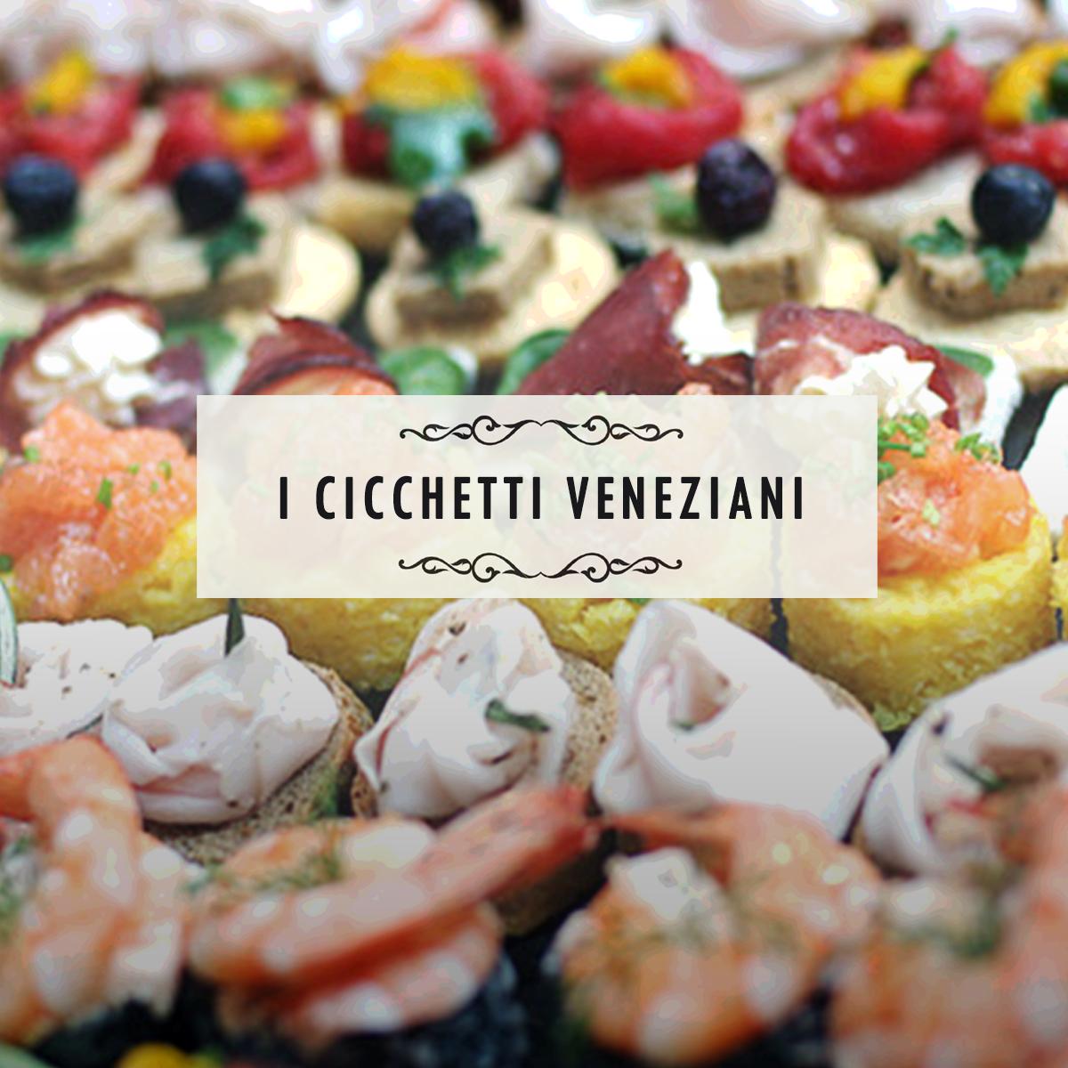I cicchetti veneziani